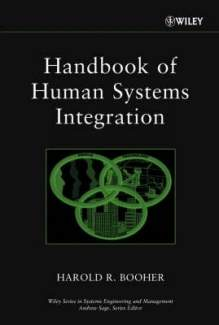 Handbook of Human Systems Integration (Wiley Series in Systems Engineering and Management)
